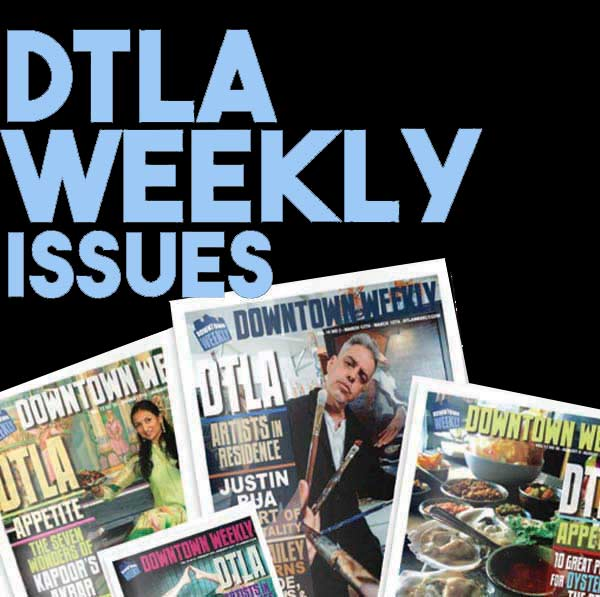 DTLA weekly issues